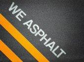 We asphalt - Text Writing Road Asphalt — Stock Photo