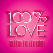 100 percent love wedding design — Stock Vector
