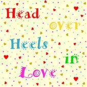 Head over Heels in Love lettering — 图库矢量图片