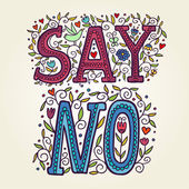 Say no. — Stock Vector