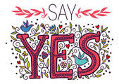 Say yes! — Stock Vector