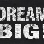 Dream big — Stock Photo #67123507