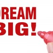 Dream big — Stock Photo #67123745
