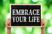 Embrace Your Life — Stock Photo