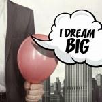 I dream big text on speech bubble — Stock Photo #82137226