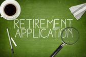 Retirement application concept on blackboard — Stock Photo