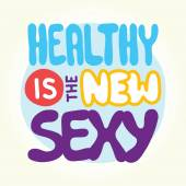 Healthy is the new sexy — Wektor stockowy