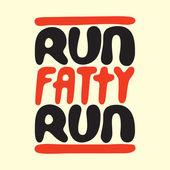 Run fatty run — Stock Vector