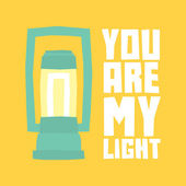 You are my light postcard — Stock Vector