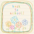Floral card - back to school! — Stock Vector #59523983