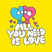 All you need is love — 图库矢量图片