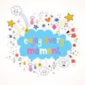Enjoy Every Moment card — Stockvector