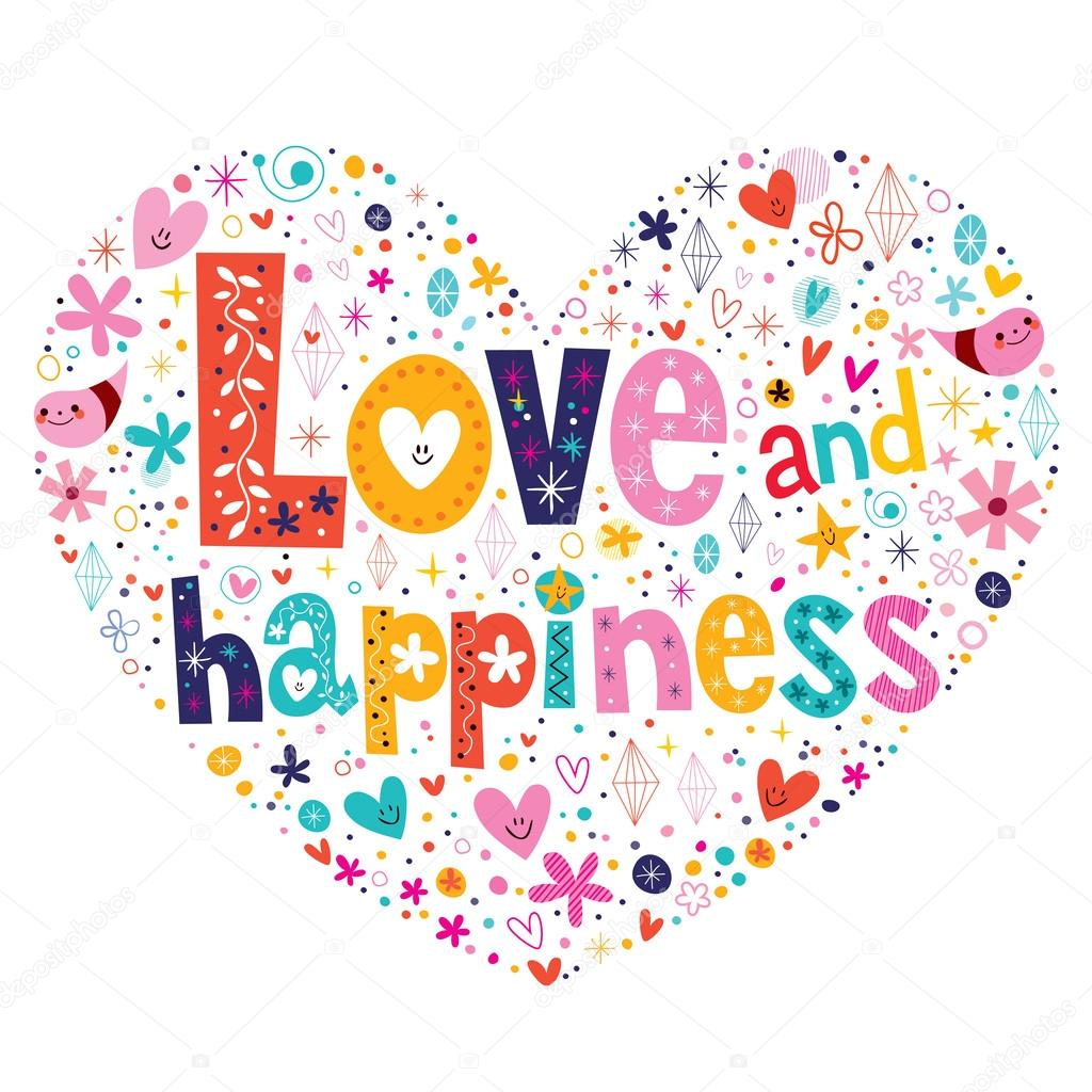 love and happiness The person who finds happiness through love is the person who can be trusted to bring happiness to others psychology today find a therapist find a therapist.