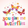 You give me butterflies card — Stock Vector #58909285