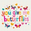 You give me butterflies card — Stock Vector #58909319
