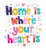 Home is where your heart is — Stock Vector