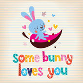 Some bunny loves you card — Stock Vector