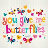 You give me butterflies card — Stock Vector