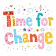 Time for change text design — Stock Vector #73158331