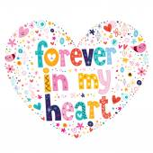 Forever in my heart text — Stock Vector