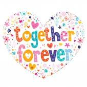 Together forever text — Stock Vector