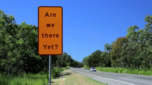 Road sign Are we there yet — Vidéo
