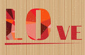 Valentines card with text Love - formed by red triangles, brown striped background — Vettoriale Stock