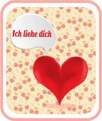 Valentines card with red heart, text Ich liebe dich - I love you, background with cherries — Stockvektor