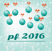 Blue card - Happy New Year - with hanging, christmas bulbs with red bow, text PF 2016 - Pour Feliciter, blue background with lights — Stock Vector