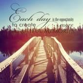 Beautiful instagram of bridge over water with inspirational quot — Stock Photo