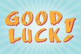 Word Good luck — Stock Vector