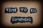 Time to do something — Foto de Stock