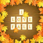 Letter tiles spelling i love fall. Vector illustration — Stock Vector