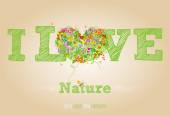I love nature text — Stock Vector
