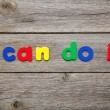 I can do it word made magnets — Stock Photo #82909832
