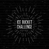 Abstract Creative concept vector design layout with text - ice bucket challenge. For web and mobile icon isolated on background, art template, retro elements, logos, badge, ink, labels, tag, old card. — Stock Vector