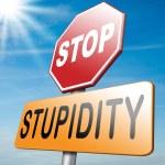 Постер, плакат: No stupidity