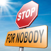 Stop for nobody — Stock Photo