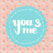 You and me cute hand drawn card poster — Stock Vector #70098843