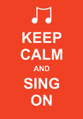 Keep calm and sing on — Stock Vector