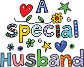 Text that reads A SPECIAL HUSBAND. — Stock Vector