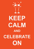 Keep calm and celebrate — Stock Vector