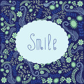 Frame on a floral background and text smile — Stock Vector