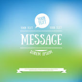 Blurred background with message text typography — Stock Vector