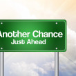 Another Chance Just Ahead Green Road Sign, Business Concep — 图库照片 #65767695
