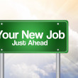 Your New Job Green Road Sign, business concep — Stock Photo #65775865