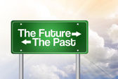 The Future, The Past Green Road Sign, business concep — Stock Photo