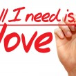 Hand writing All I need is love, business concept — Stock Photo #66303515