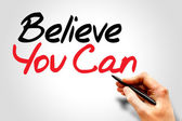 Believe You Can — Stock Photo