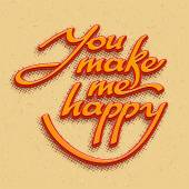 Inscription You make me happy. Vector illustration — Stock Vector